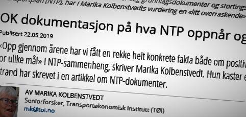 NTP og måloppnåelse. Arvid Strand slår tilbake mot Marika Kolbenstvedts kritiske syn på hans vurdering av hva NTP-dokumenter sier og ikke sier om måloppnåelser.